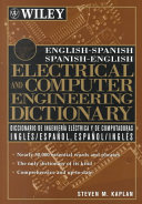 English Spanish  Spanish English Electrical and Computer Engineering Dictionary