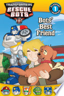 Transformers Rescue Bots: Bots' Best Friend
