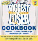 The Biggest Loser Cookbook Contestants Shed Pounds Get Healthy And Dramatically