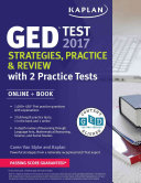 GED Test 2017 Strategies  Practice   Review with 2 Practice Tests