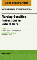 Nursing-Sensitive Indicators, An Issue of Nursing Clinics,