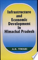 Infrastructure and Economic Development in Himachal Pradesh