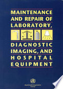 Maintenance And Repair Of Laboratory Diagnostic Imaging And Hospital Equipment