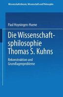 Die Wissenschafts Philosophie Thomas S  Kuhns