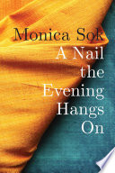 A Nail the Evening Hangs On Book PDF