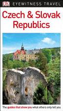 Czech and Slovak Republics   DK Eyewitness Travel Guide
