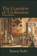 Courtiers of Civilization, The