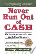 Never Run Out of Cash