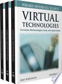 Virtual Technologies  Concepts  Methodologies  Tools  and Applications