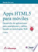 Apss HTML5 para m  viles   Desarrollo de aplicaciones para smartphones y tablets basado en tecnolog  as Web