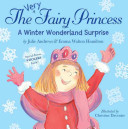The Very Fairy Princess  A Winter Wonderland Surprise