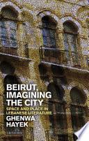 Beirut, Imagining the City