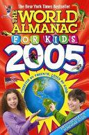 The World Almanac for Kids 2005