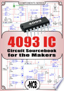 4093 IC   Circuit Sourcebook for the Makers