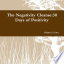 The Negativity Cleanse 30 Days Of Positivity