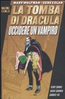 La tomba di Dracula. Uccidere un vampiro