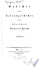Gedichte und Lebensgeschichte des Naturdichters Andreas Posch