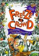 Freeze a Crowd