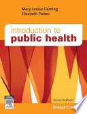 Introduction to Public Health   E Book