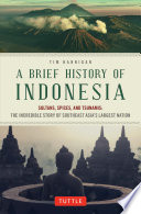 Brief History Of Indonesia
