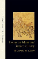 Essays on Islam and Indian History