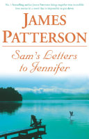Sam's Letters To Jennifer : lakeside home where she spent a magical childhood....