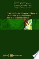 Franz  sische Theaterfilme   zwischen Surrealismus und Existentialismus