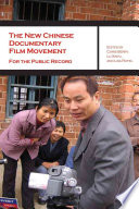 The New Chinese Documentary Film Movement Project Unveiling Recent Documentary Film Work That Has