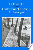 Confession of a Literary Archaeologist