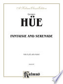 Fantaisie and Serenade