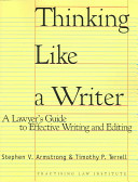Thinking Like a Writer Writing It Assumes Its Readers Are Good Writers