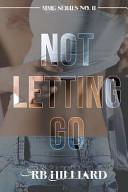 Not Letting Go