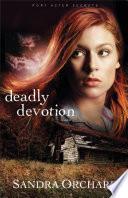 Deadly Devotion (Port Aster Secrets Book #1) On The Brink Of A Breakthrough