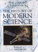 The Oxford Companion To The History Of Modern Science book