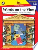 Words on the Vine  Grades 5   8