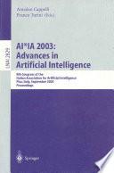 AI*IA 2003: Advances in Artificial Intelligence
