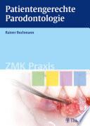 Patientengerechte Parodontologie