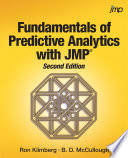 Fundamentals of Predictive Analytics with JMP  Second Edition