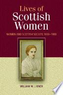 Lives of Scottish Women: Women and Scottish Society 1800-1980