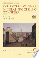 Proceedings of the XXI International Mineral Processing Congress  July 23 27  2000  Rome  Italy