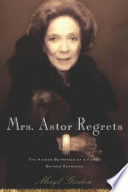 Mrs  Astor Regrets