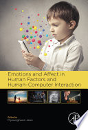Emotions and Affect in Human Factors and Human Computer Interaction