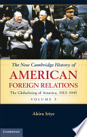 The New Cambridge History of American Foreign Relations