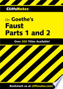CliffsNotes on Goethe s Faust  Part 1 and 2