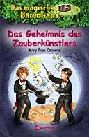 Das magische Baumhaus Bd. 48 - Das Geheimnis des Zauberkünstlers