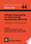 Software Engineering im Unterricht der Hochschulen SEUH    95