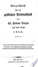 Verzeichnis über den geistlichen Personalstand der St. Pöltner Diözes auf das Jahr ...