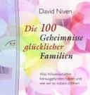 Die 100 Geheimnisse glücklicher Familien
