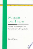 Midrash and Theory To Midrashic Literature Through The Prism Of