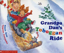 Grandpa Dan s Toboggan Ride